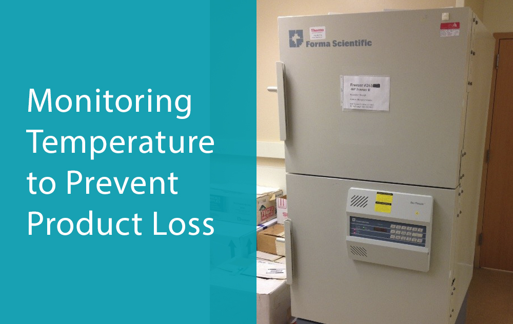 Monitoring Temperature to Prevent Product Loss
